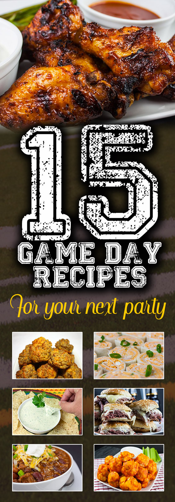 15 Crowd Pleasing Game Day Recipes For Your Next Party