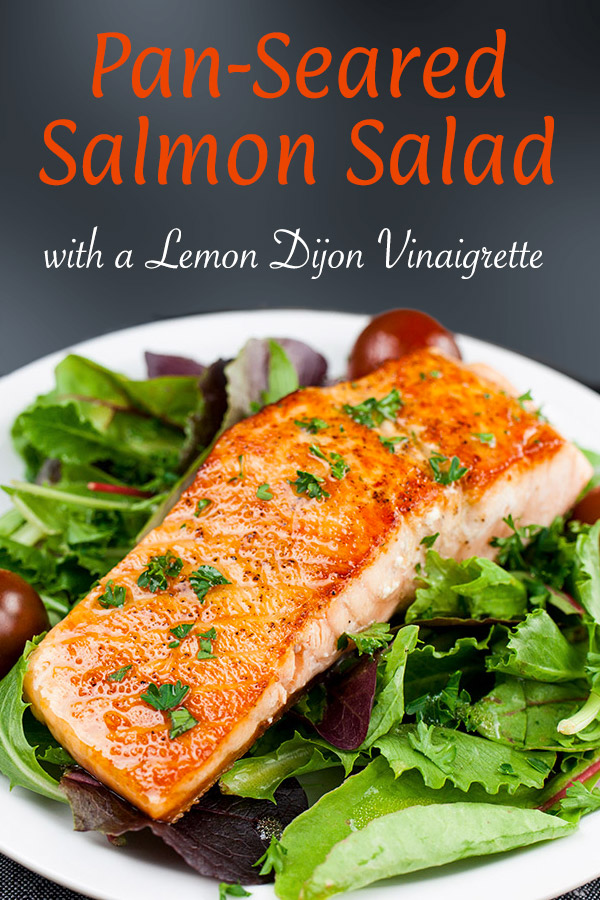 Pan-Seared Salmon Salad with Lemon Dijon Vinaigrette - One of the quickest, healthiest meals you can serve your family! Fresh homemade vinaigrette brings tons of tangy, zesty flavor. #dinner #healthy #lowcarb #keto
