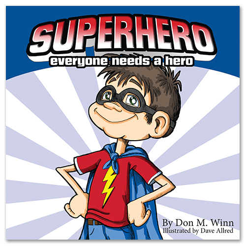Cover of the picture book Superhero by Don M. Winn showing a small boy dressed as a hero in a cape and mask.
