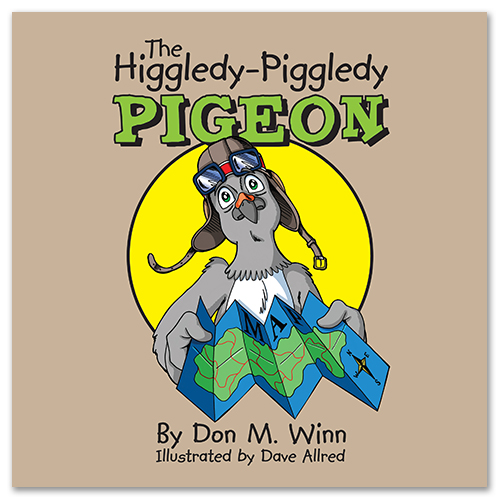 Cover of the picture book The Higgledy-Piggledy Pigeon by Don M. Winn showing Hank, a dyslexic carrier pigeon, with a map.