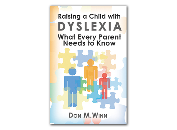 Cover of the book Raising a Child with Dyslexia: What Every Parent Needs to Know by Don M. Winn showing a silhouetted stick figure family surrounded by puzzle pieces.
