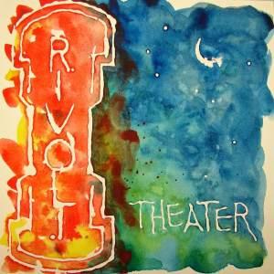 Rivoli Theater Sign 3