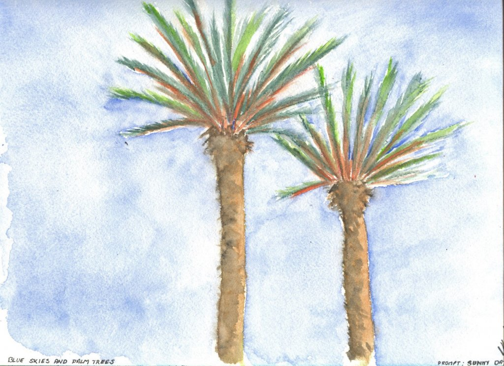 Prompt Sunny Days titled: Blue Skies and Palm Trees Blue Skies and Palm Trees watercolour jpg