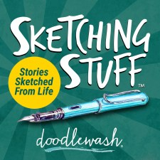 Sketching Stuff - Stories Sketched From Life - Charlie O'Shields Doodlewash®