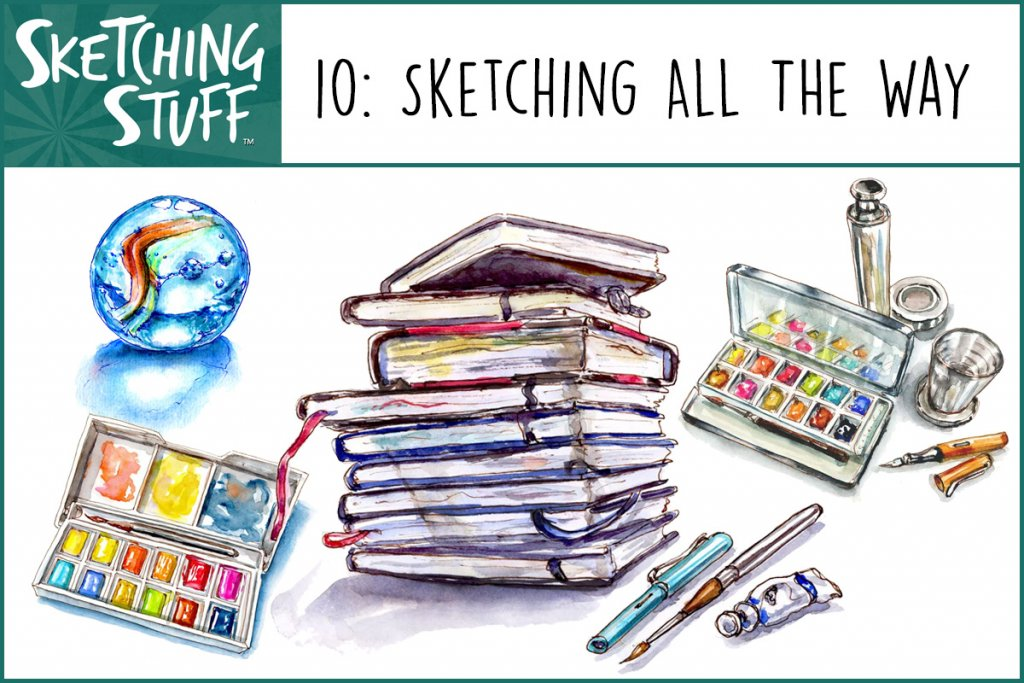Sketching All The Way - Sketching Stuff Podcast Episode 10 Artwork
