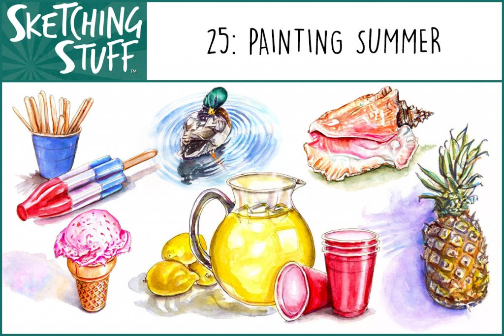 Sketching Stuff Episode 25 Artwork Painting Summer