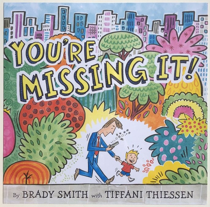 You're Missing It Book Cover by Brady Smith with Tiffani Thiessen