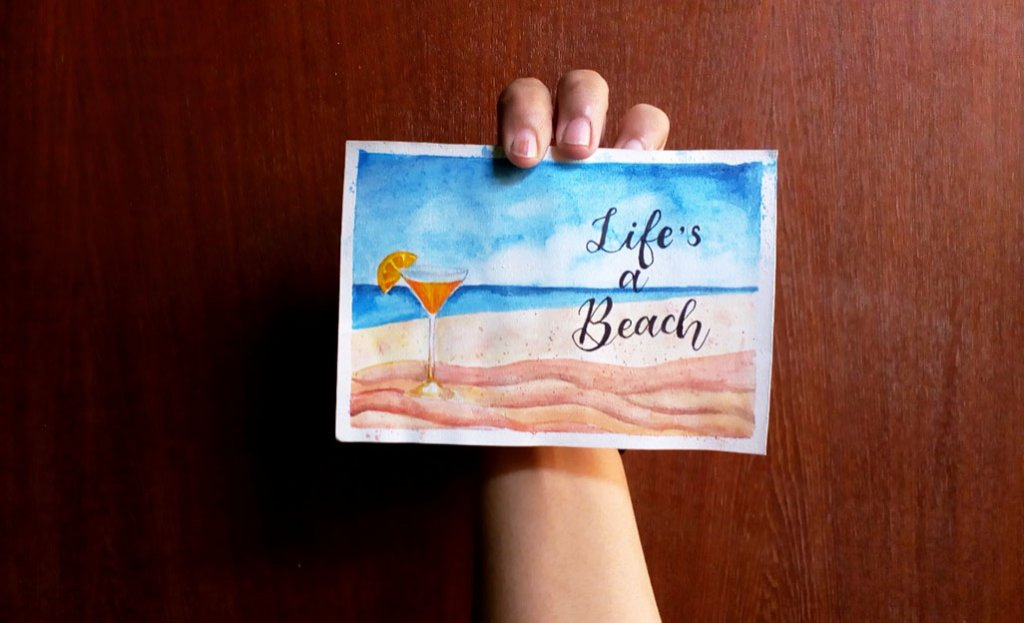 Lifes A Beach Watercolor Calligraphy by Dipintika Dileep