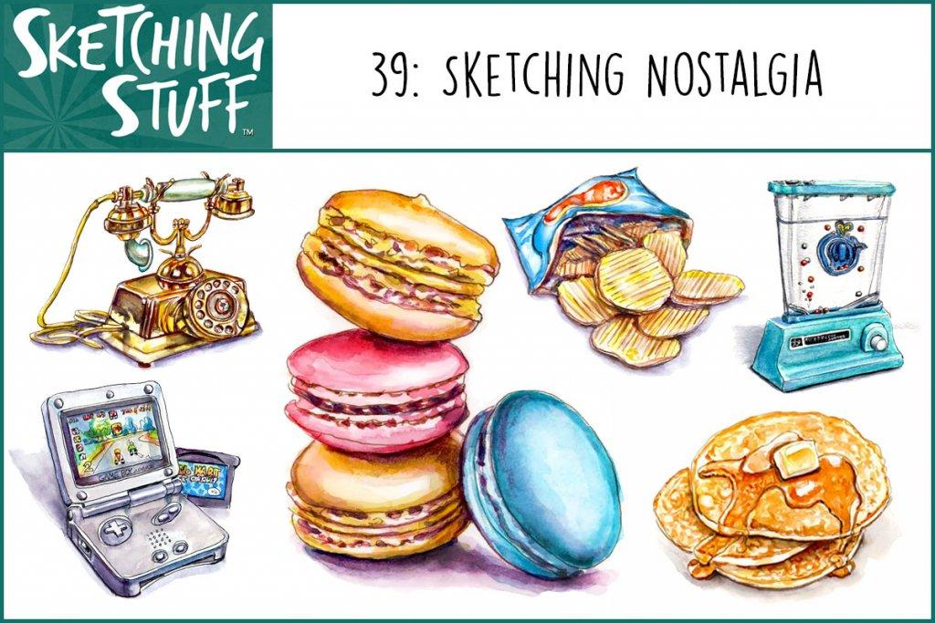 Sketching Stuff Episode 39 Album Art Sketching Nostalgia