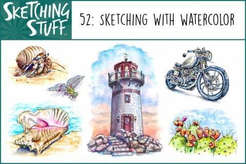 Sketching Stuff Episode 52 Sketching With Watercolor Album Art