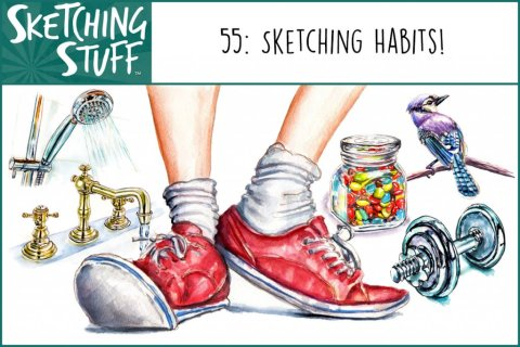 Sketching Stuff Episode 55 Sketching Habits Album Art