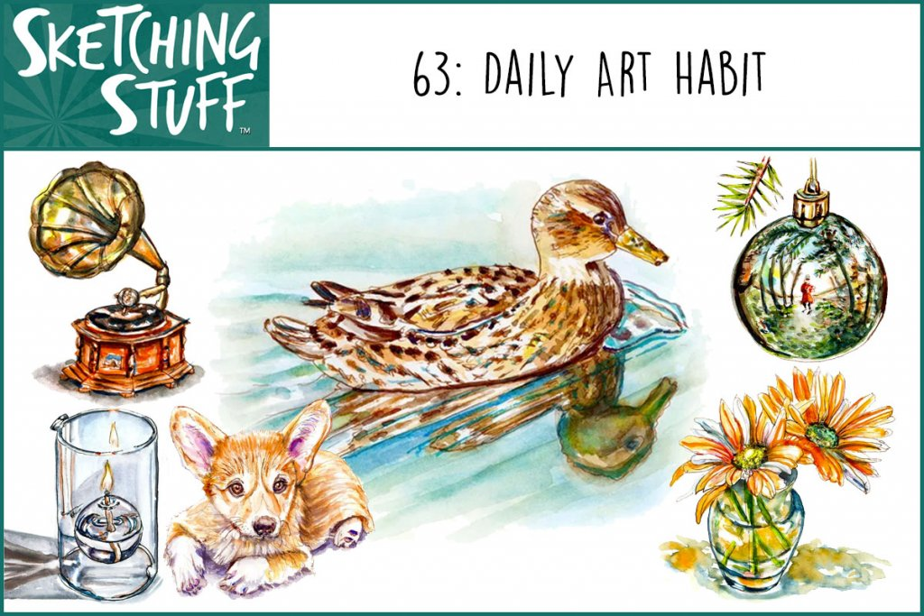 Sketching Stuff Podcast Episode 63 Album Art Daily Art Habit