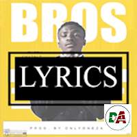 bros lyrics