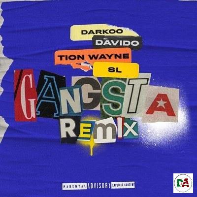 Darkoo Ft Davido Tion Wayne  SL   Gangsta Remix