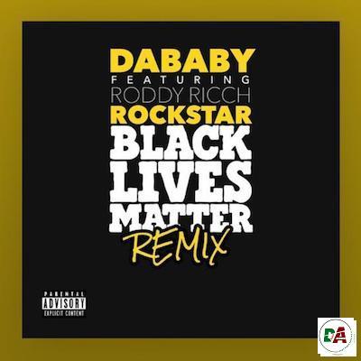 DaBaby-–-Rockstar-BLM-Remix-ft.-Roddy-Ricch_(dopearena.com)