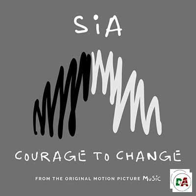 Sia-–-Courage-To-Change_(dopearena2.com)