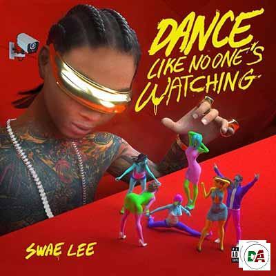 Swae-Lee-–-Dance-Like-No-Ones-Watching_(dopearena2.com)