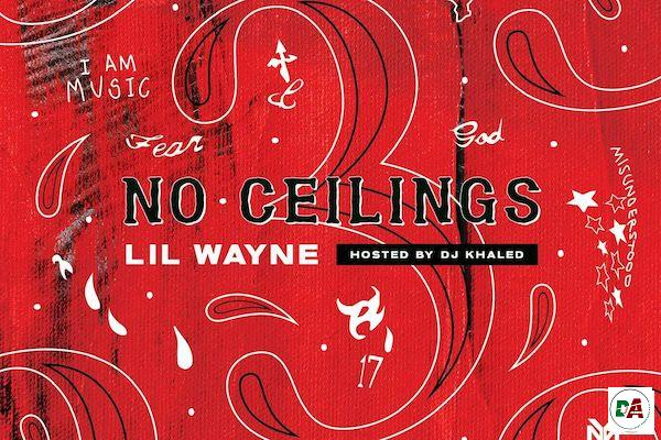 [DOWNLOAD MIXTAPE] Lil Wayne – No Ceilings 3