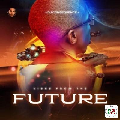 Dj Consequence – Vibes from the Future