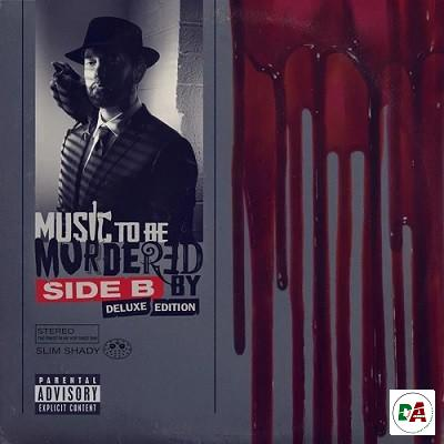Eminem – Music To Be Murdered By – Side B (Deluxe Edition)