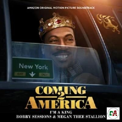 Bobby Sessions, Megan Thee Stallion – I'm a King