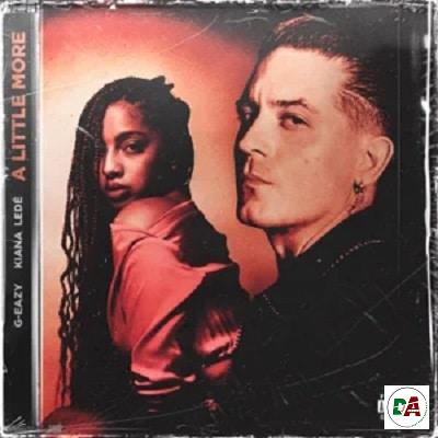 G-Eazy – A Little More (feat. Kiana Ledé)