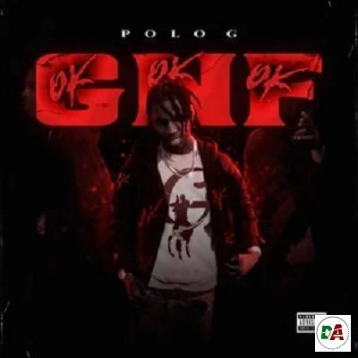 Polo G – GNF (OKOKOK)