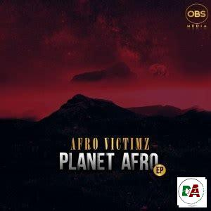 Afro Victimz – Planet Afro