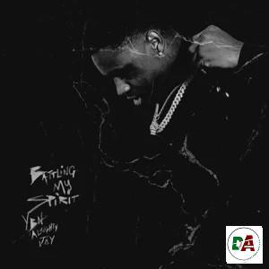 YBN Almighty Jay – Battling My Spirit