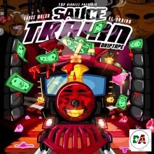 Sauce Walka & El Train – Sauce Train