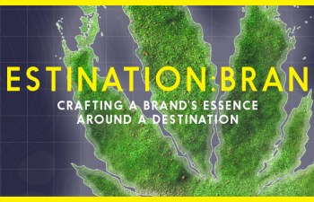 Destination Brand: Crafting A Brand's Essence Around A Destination 5