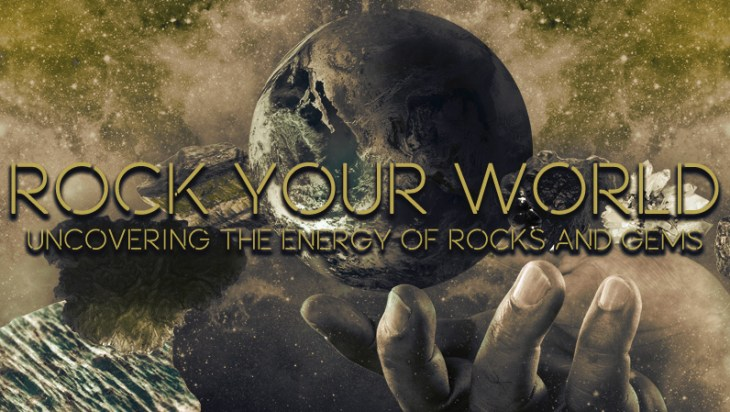 Rock Your World: Uncovering The Energy Of Rocks And Gems 1