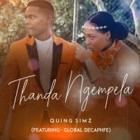 Quing Simz - Thanda Ngempela