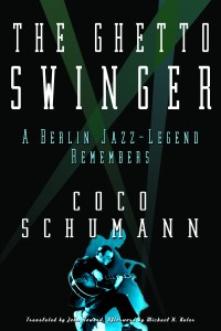The Ghetto Swinger by Coco Schumann