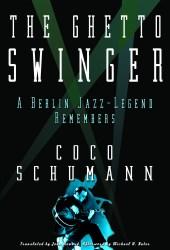 The Ghetto Swinger Coco Schumann