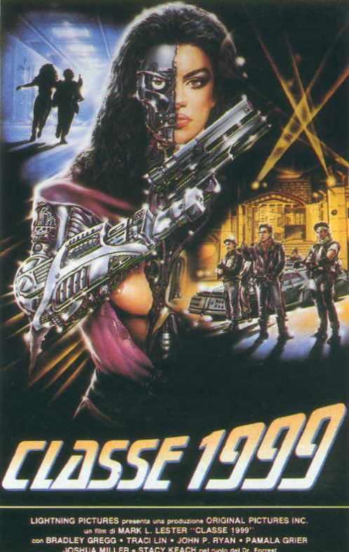 locandina italiana del film Classe 1999