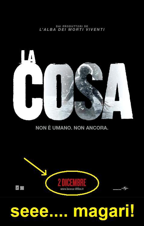 Locandina italiana di La cosa del 2011 con una data di uscita poi posticipata