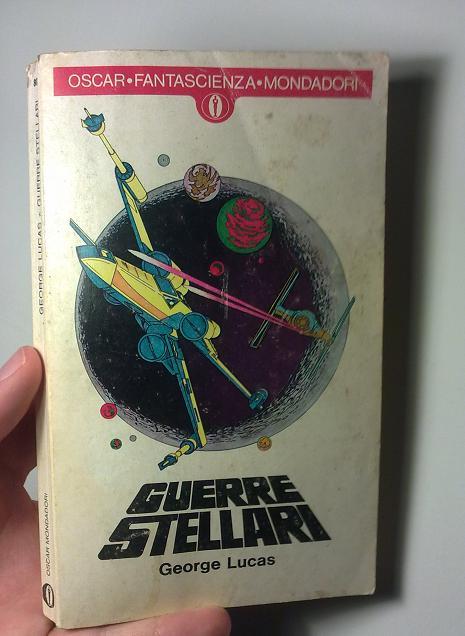 Guerre Stellari, prima edizione 1977 Oscar Mondadori
