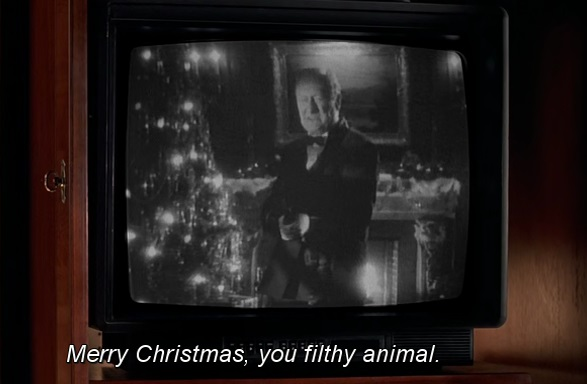 Merry Christmas, you filthy animal!