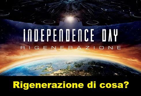 Independence day rigenerazione, locandina con vignetta che chiede rigenerazione di cosa?