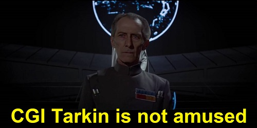 CGI Tarkin is not amused, meme. Rogue One