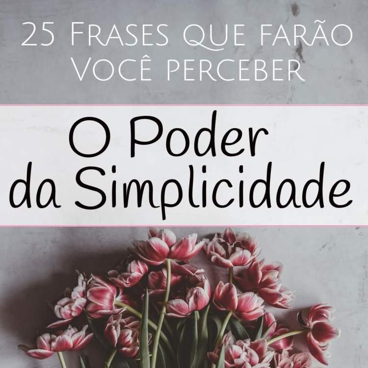 25-frases-poder-simplicidade