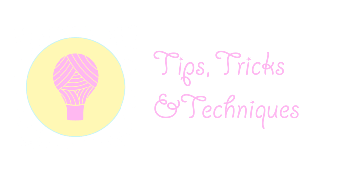 tips tricks and techniques crochet resources