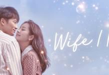 5 coisas que estamos ansiosos para ver em Wife I Know (Familiar Wife)
