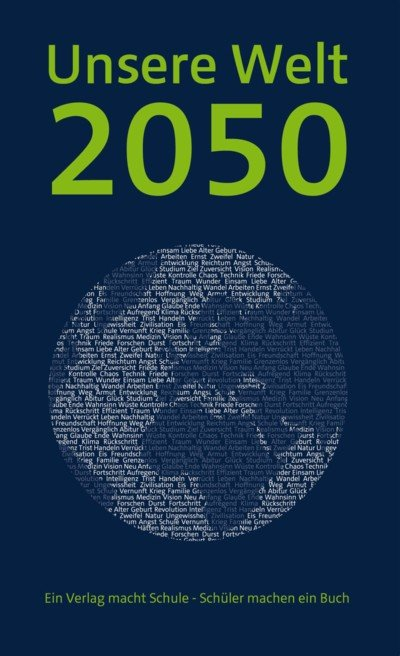 Unsere Welt 2050