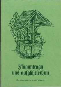 Gemeinde-Anthering-Hrg+Z-sammtragn-und-aufgschrie-b-m-Wortschatz-der-Antheringer-Mundart
