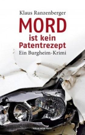 Klaus Ranzenberger: Mord ist kein Patentrezept