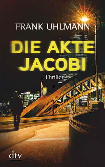 Frank Uhlmann - Die Akte Jacobi