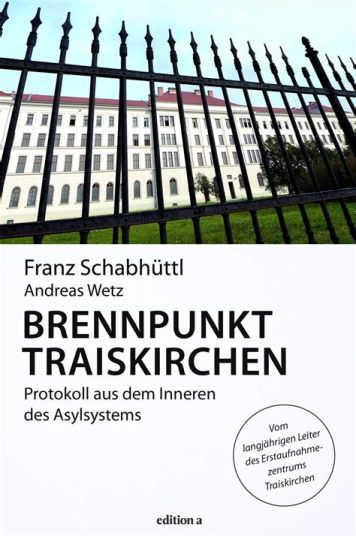 Franz Schabhüttl & Andreas Welz: Brennpunkt Traiskirchen
