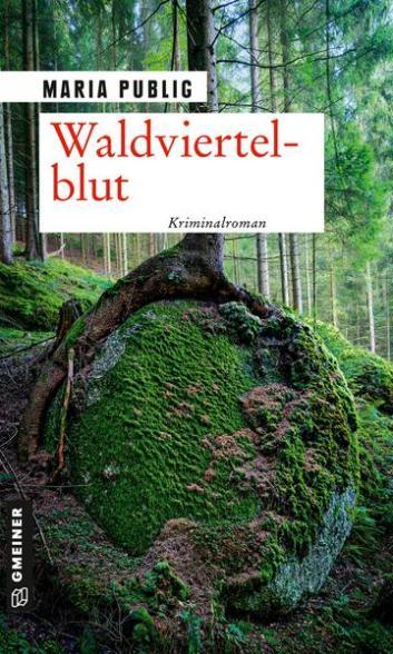 Maria Publig: Waldviertlerblut